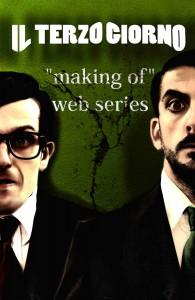 Il terzo giorno making of - la serie web