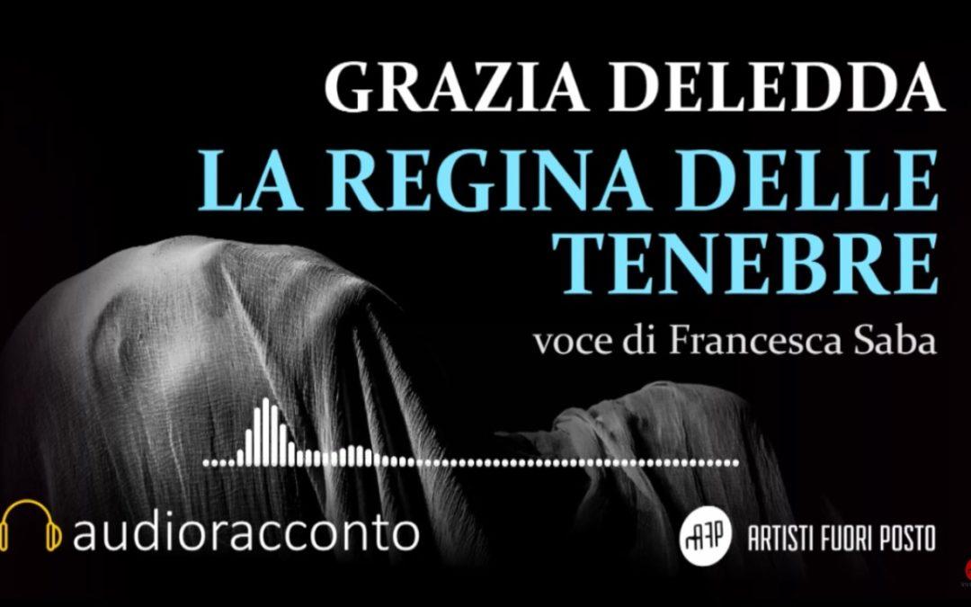"""Audioracconto – """"La regina delle Tenebre"""" di Grazia Deledda"""