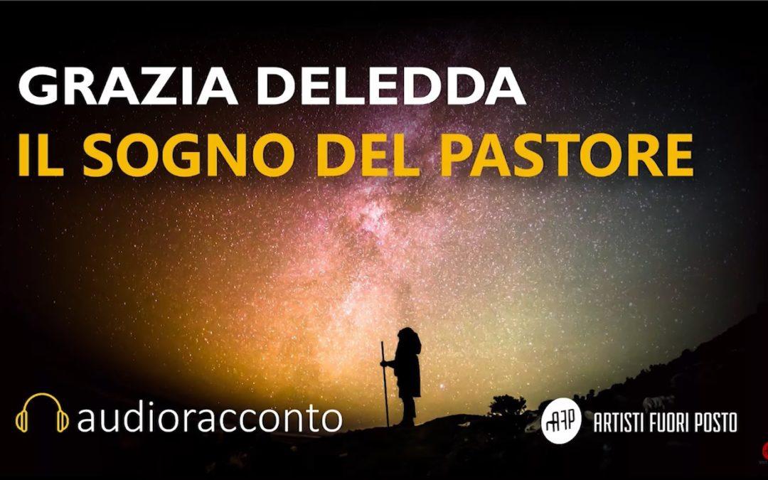 """Audioracconto – """"Il sogno del pastore"""" di Grazia Deledda"""